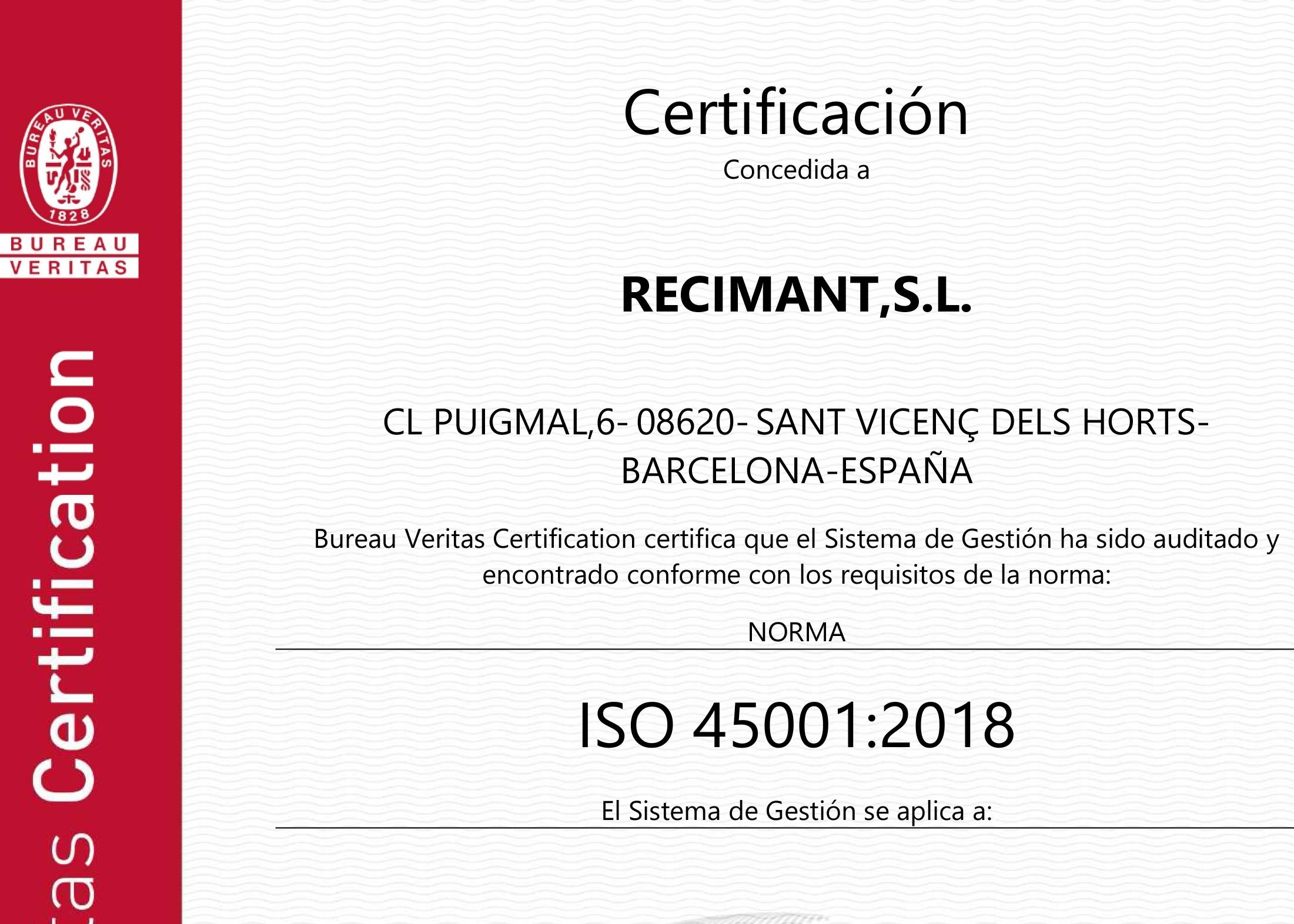 Recimant se certifica por la norma de seguridad y salud en el trabajo ISO 45001.